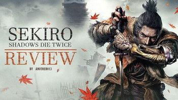 รีวิว Sekiro : Shadows Die Twice อย่าไปกลัวเมื่อต้องเผชิญหน้ากับความตาย!