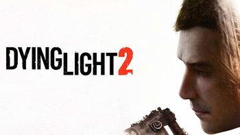 Dying Light 2 เตรียมวางจำหน่ายในช่วงฤดูใบไม้ผลิปี 2020