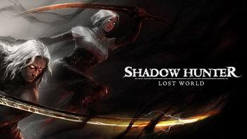 Shadow Hunter: Lost World เปิดให้เล่นอย่างเป็นทางการแล้ว
