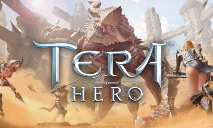 พรีวิว TERA Hero เกมมือถือ MMORPG ตัวใหม่ล่าสุดของซีรีส์เกมออนไลน์ชื่อดัง