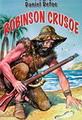 โรบินสัน ครูโซ นิยายของ เดเนียล ดีโฟ ได้รับการตีพิมพ์เป็นครั้งแรก