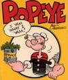 ป๊อบอาย (Popeye) ปรากฏตัวครั้งแรกในการ์ตูนช่องเรื่อง Thimble Theatre