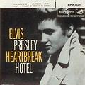 เพลง Heartbreak Hotel ของ เอลวิส เพรสลีย์ (Elvis Presley)