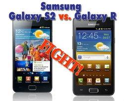 [บทความ] เปรียบเทียบ Samsung Galaxy S II vs Samsung Galaxy R