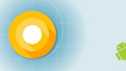 ใกล้แล้ว คาด Android O เปิดตัว 21 สิงหาคมนี้