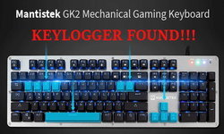 ระวัง ซื้อคีย์บอร์ดแถมมัลแวร์ พบ Mantistek GK2 ดักการพิมพ์ส่งขึ้นเน็ต แต่ยังไม่ใช่ Keylogger