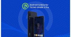 เทคโน โมบาย ประกาศอัพเกรด SPARK 3 Pro เป็น Android(TM) Q Beta