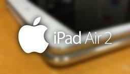 หลุดภาพ iPad Air 2 เครื่อง mock up มี Touch ID เครื่องบางกว่าเดิม