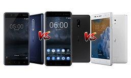 เปรียบเทียบ Nokia 6, Nokia 5 และ Nokia 3 สมาร์ทโฟนแอนดรอยด์ต้อนรับการกลับมาของ Nokia