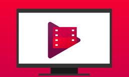 Google ปลดล็อคให้ชมหนังผ่าน Google Play Movie ชัดระดับ 4K HDR
