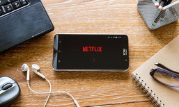 Netflix เตรียมรองรับการสตรีมแบบ HDR บนสมาร์ทโฟนและแท็บเล็ต เริ่มในเอเชียก่อน