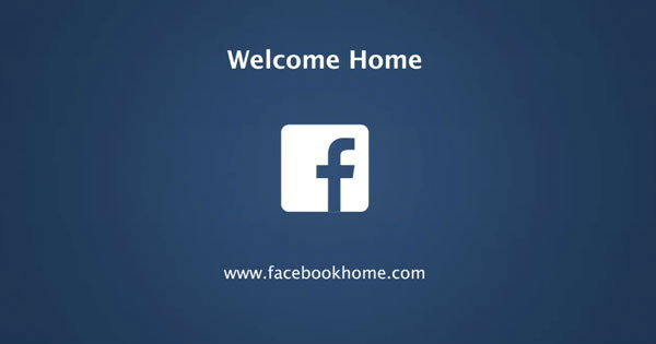Facebook Home คืออะไร ? เมื่อ Facebook เปิดตัว Facebook Home มิติใหม่ของการสร้าง Launcher บน Android
