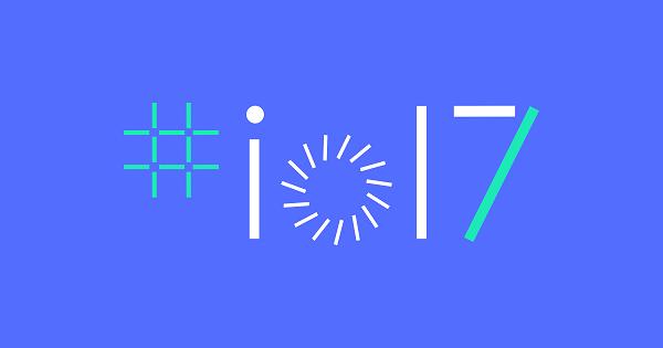 จะมีอะไรบ้างในงาน Google I/O 2017: Android O, อุปกรณ์ VR, Google Assistant