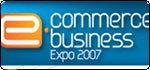 E-Commerce E-Business Expo 2007