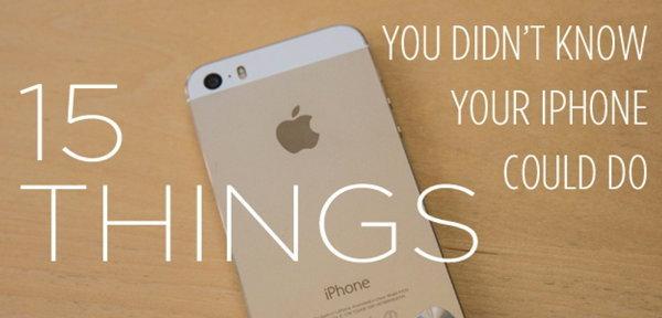 """15 ข้อ ที่ """"ไอโฟน"""" ทำได้ แต่.... คุณอาจยังไม่รู้!!"""