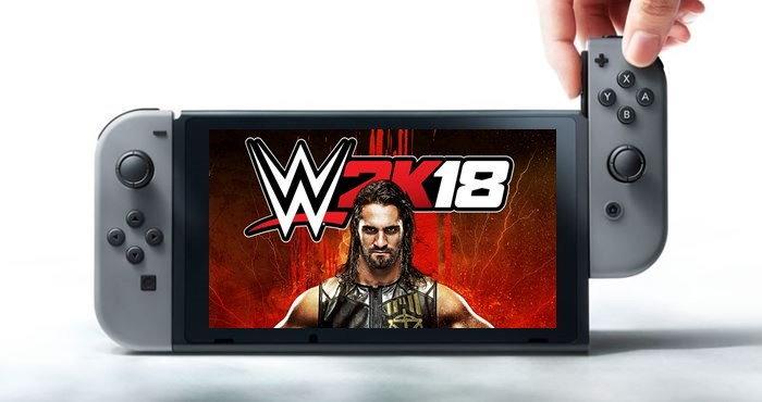 เกมมวยปล้ำ WWE 2K18 เตรียมออกบน Nintendo Switch