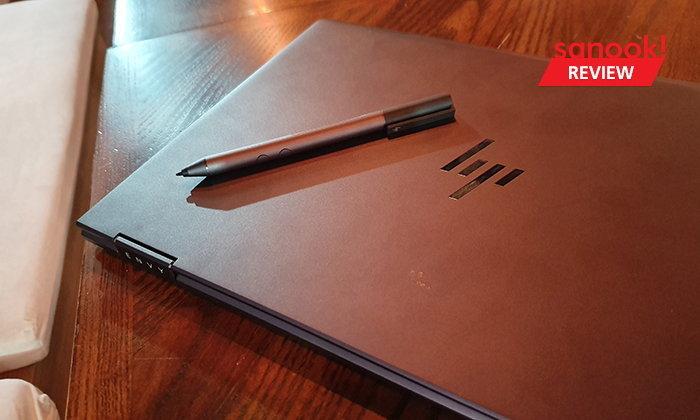 [Hands On] จับสัมผัสแรกกับ HP Envy X360 รุ่นใหม่ที่ตอบโจทย์การใช้งานทุกที่