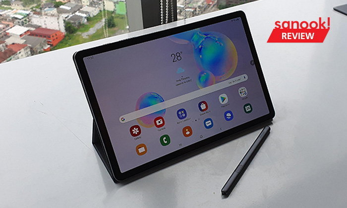 [Hands On] พาสัมผัส Samsung Galaxy Tab S6 Tablet เรือธงฝั่ง Android อัดลูกเล่นจน Notebook หันมอง