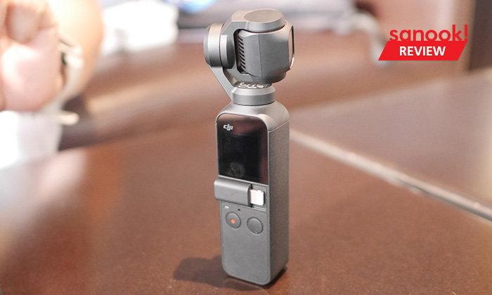 """รีวิว """"DJI OSMO Pocket"""" ไม้ Selfie ราคาหมื่นต้น กับความนิยมที่สุดของปี"""