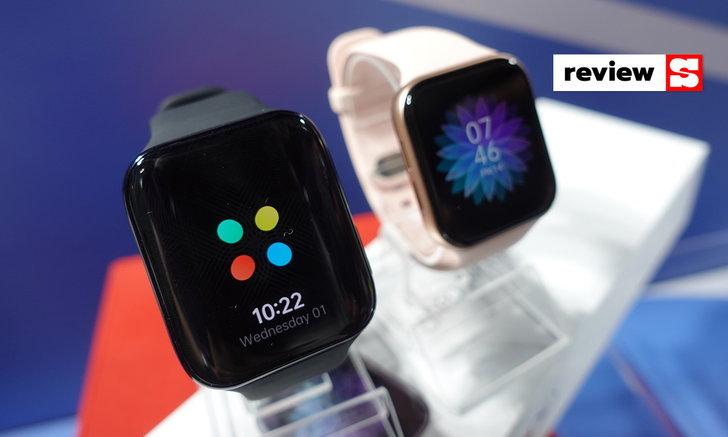 สัมผัสแรกOPPO WatchนาฬิกาสุดฉลาดบนWearOSครั้งแรกของOPPOและราคาจับต้องได้ง่าย