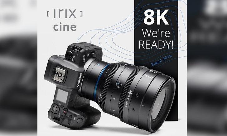 มาแล้ว! เลนส์ถ่ายภาพยนต์ Irix CINE สำหรับกล้อง Canon RF-mount