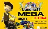 บานาน่า ไอที จัดงานยิ่งใหญ่แห่งปี บานาน่า ไอที เมกา คอม 2011