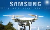 พบสิทธิบัตรฉบับล่าสุด คาด Samsung ซุ่มพัฒนาโดรนติดหน้าจอ พร้อมฟีเจอร์สุดล้ำ