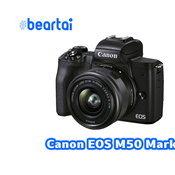 เปิดราคาไทยอย่างเป็นทางการ Canon EOS M50 Mark II ที่ 25990 บาท