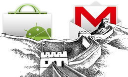 จีนสั่งบล็อค Android Market และ Gmail App