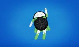 6 ฟีเจอร์ใหม่ที่น่าลองใช้ใน Android Oreo