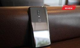 """รีวิว """"OnePlus 6T"""" อีกหนึ่งรุ่นที่สเปคท็อป อัดเทคโนโลยีเต็มพิกัด แต่ราคาไม่แพงจริงจัง"""