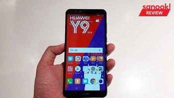 Hand On : สัมผัสแรก Huawei Y9 (2018) ถึงจะมาที่หลังแต่ราคาถูกกว่า