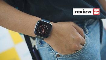 [รีวิว] Fitbit Versa 2 Special Edition สมาร์ทวอชเพื่อสุขภาพดีไซน์เก๋รุ่นล่าสุด