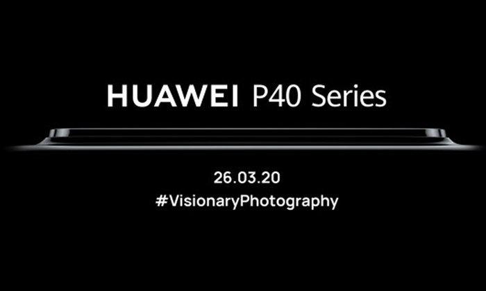 HuaweiยืนยันการเปิดตัวHuawei P40 Seriesเรือธงกล้องเทพ 26 มีนาคม นี้