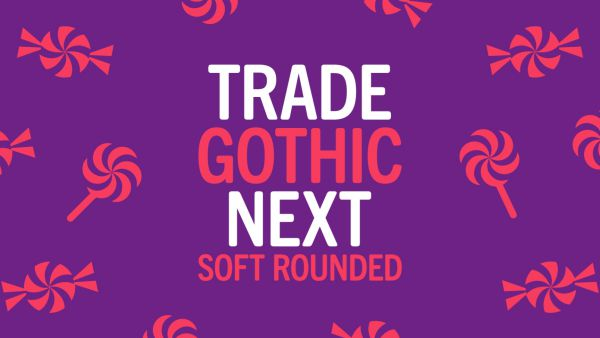 tradegothicnextsoftrounded_he