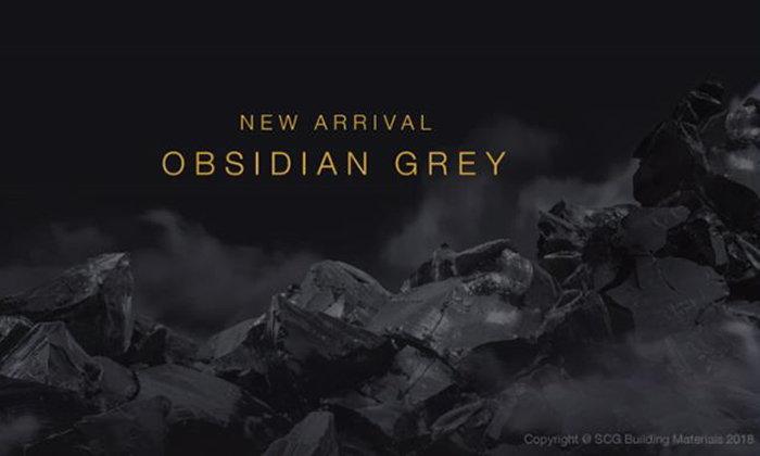 "OBSIDIAN GREY ""ที่สุดของแก่นแท้แห่งสีสัน เสน่ห์ความงามที่เหนือกาลเวลา"""