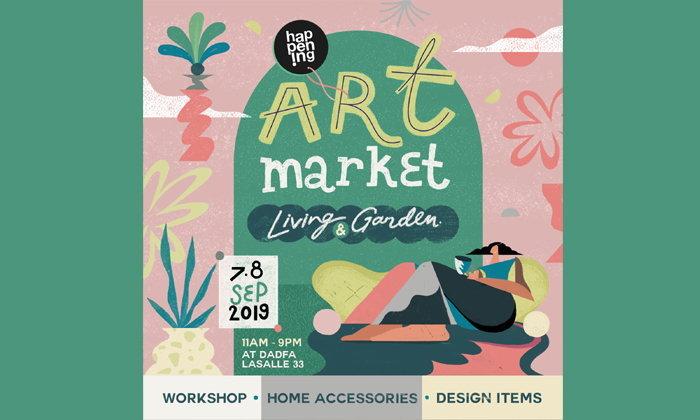 ตลาดนัดสุดอาร์ต สำหรับคนรักบ้านและสวน happening Art Market : Living & Garden Weekend