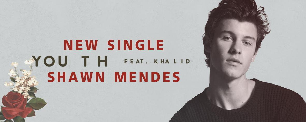 Single : Youth - Shawn Mendes