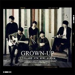 FTIsland คัมแบ็คอัลบั้มใหม่ GROWN-UP
