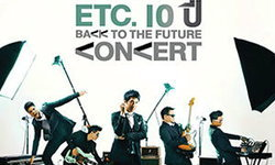 ETC 10 ปี Back To The Future Concert