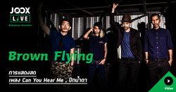 "Brown Flying กับเพลง ""ปีกน้ำตาล"" ใน JOOX Live: Rehearsal Sessions"