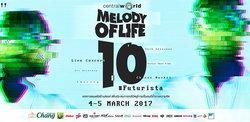 """กลับมาแล้ว! เทศกาลดนตรีครบรสชาติ """"Melody of Life ครั้งที่ 10 ฟิวเจอร์ริสต้า"""""""