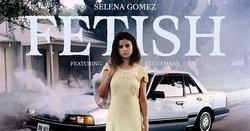 "Selena Gomez เผ็ดเบอร์แรง! กับเพลงใหม่สุดสยิว ""Fetish"""