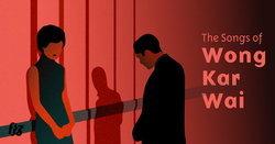 รวมซาวด์แทร็คที่เรารักจากหนังของ Wong Kar-Wai