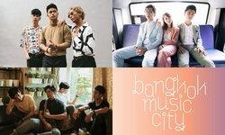 Bangkok Music City ครั้งแรกของการเสิร์ฟ 3 วงดนตรีจากสิงคโปร์ในไทย
