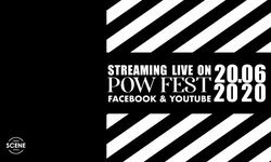 """เทศกาลดนตรีออนไลน์ก็มา! Seen Scene Space ผุดโปรเจกต์ """"POW! FEST LIVE"""" 20 มิ.ย.นี้"""