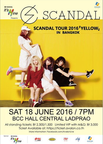 TOYOTA It's Mine Presents SCANDAL TOUR 2016 「YELLOW」in Bangkok