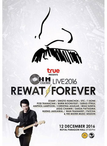 True presents Ohm Chatree Live 2016 ''Rewat Forever''
