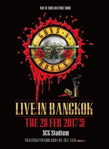 GUNS N' ROSES . NOT IN THIS LIFETIME TOUR . LIVE IN BANGKOK