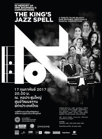 THE KING's JAZZspell A Tribute to his Majesty King Bhumibol Adulyadej's Magical Compositions